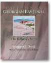 Georgian Bay Jewel: The Killarney Story (2007)